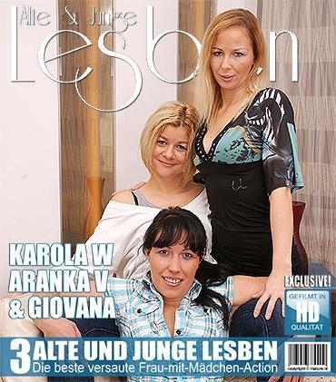 Mature - Aranka V. (42), Giovana (35), Karola W. (29) - 3 alte und junge Lesben spielen miteinander
